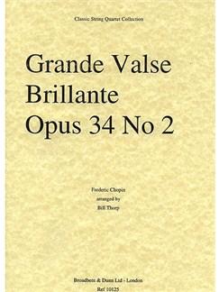 Frederic Chopin: Grande Valse Brillante Op.34 No.2 - Score Books | String Quartet