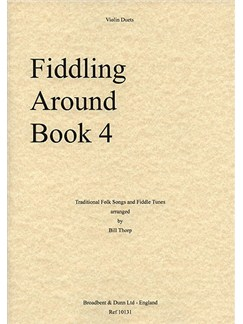 Fiddling Around - Book Four (Violin Duet) Books | Violin (Duet)