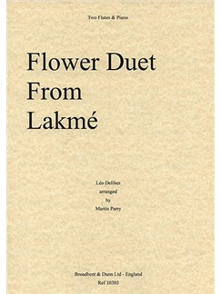 Leo Delibes: Flower Duet From Lakmé For Two Flutes And Piano Books | Flute (Duet), Piano Accompaniment