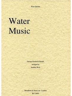 Georg Friedrich Handel: Water Music (Brass Quintet) Books | Brass Quintet