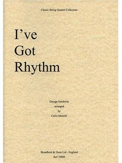 George Gershwin: I Got Rhythm (String Quartet) - Score Books | String Quartet