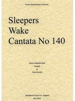 J.S. Bach: Sleepers Wake - Cantata No. 140 (String Quartet) - Score Books | String Quartet