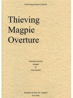 Gioacchino Rossini: Thieving Magpie Overture (String Quartet) - Parts Books | String Quartet