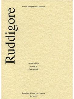 Arthur Sullivan: Ruddigore Selection (String Quartet) - Score Books | String Quartet