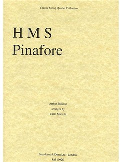 Arthur Sullivan: H.M.S. Pinafore Selection (String Quartet) - Score Books | String Quartet