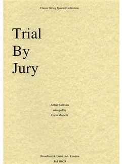Arthur Sullivan: Trial by Jury Selection (String Quartet) - Parts Books | String Quartet