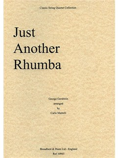 George Gershwin: Just Another Rhumba (String Quartet) - Score Books | String Quartet