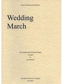 Felix Mendelssohn And Richard Wagner: Wedding March (String Quartet) - Score Books | String Quartet