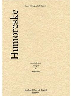 Anton Dvorak: Humoreske (String Quartet) - Score Books | String Quartet