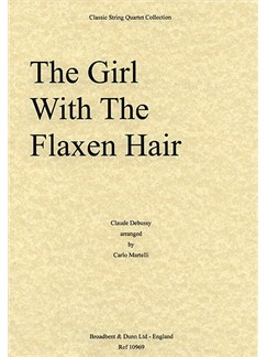 Claude Debussy: The Girl With The Flaxen Hair (String Quartet) - Score Books | String Quartet