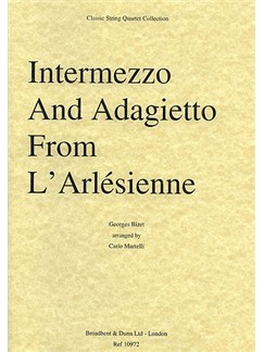 Georges Bizet: Intermezzo And Adagietto From L'Arlésienne Suite (String Quartet) - Score Books | String Quartet