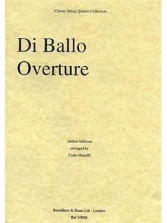 Arthur Sullivan: Di Ballo Overture (String Quartet) - Score Books | String Quartet