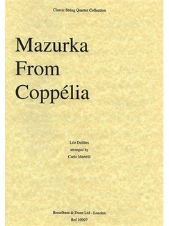Leo Delibes: Mazurka From Coppélia (String Quartet) - Score Books | String Quartet