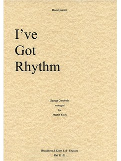 George Gershwin: I've Got Rhythm (Horn Quartet) Books | Horn (Quartet)