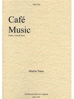 Martin Yates: Café Music Books | Violin, Cello, Piano