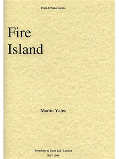 Martin Yates: Fire Island Sonata No. 1 Books | Flute, Piano Accompaniment