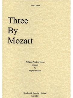 W.A. Mozart: Three By Mozart Books | Flute (Quartet)