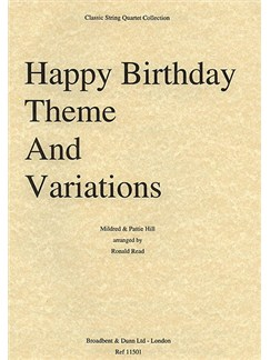 Mildred and Pattie Hill: Happy Birthday Theme and Variations (String Quartet) - Score Books | String Quartet