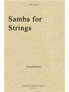 Ronald Read: Samba For Strings (Score/Parts) Books | String Quartet