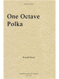 Ronald Read: One Octave Polka - Recorder Quartet (Score/Parts) Books | Recorder (Quartet)