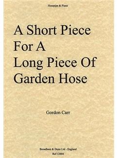 Gordon Carr: A Short Piece For A Long Piece Of Hosepipe Books | Hosepipe, Piano Accompaniment