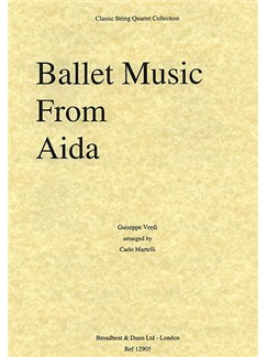 Giuseppe Verdi: Ballet Music From Aida (String Quartet) - Parts Books | String Quartet
