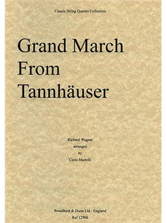 Richard Wagner: Grand March From Tannhäuser (String Quartet) - Score Books | String Quartet
