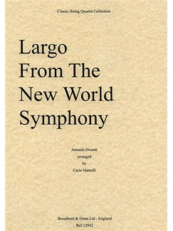 Antonin Dvorak: Largo from the New World Symphony (String Quartet) - Parts Books | String Quartet