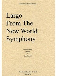Antonin Dvorak: Largo From The New World Symphony (String Quartet) - Score Books | String Quartet