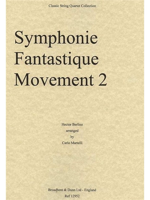 Hector Berlioz: Symphonie Fantastique Movement Two (String Quartet Parts) Books | String Quartet