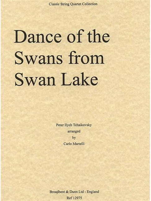 Tchaikovsky: Dance of The Swans (Swan Lake) - String Quartet (Parts) Books | String Quartet
