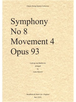 Ludwig van Beethoven: Symphony No.8, Movement 4, Op.93 - String Quartet (Parts) Books | String Quartet