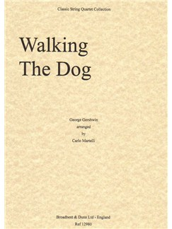 George Gershwin: Walking The Dog - String Quartet (Parts) Books | String Quartet