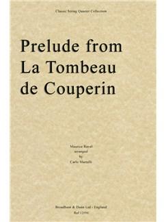 Maurice Ravel: Prelude (Le Tombeau de Couperin) - String Quartet Score Books   String Quartet