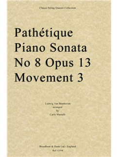 Ludwig Van Beethoven: Pathétique Piano Sonata No. 8 Op. 13, Movement 3 (Arr. Carlo Martelli ) - Score Books | String Quartet