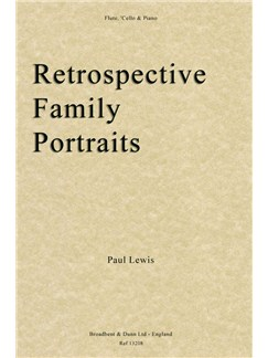 Paul Rupert Lewis: Retrospective Family Portraits Books | Cello, Flute, Piano