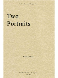 Paul Lewis: Two Portraits (Cello Or Bassoon & Harp Or Piano) Books | Cello, Bassoon, Harp, Piano