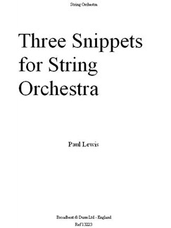Paul Rupert Lewis: Three Snippets For String Orchestra (Full Score) Books | String Orchestra