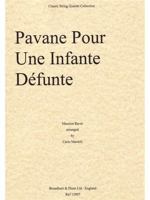 Maurice Ravel: Pavane Pour Une Infante Defunte - String Quartet (Score) Books | String Quartet