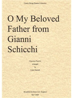Giacomo Puccini: O Mio Babbino Caro (O My Beloved Father) from Gianni Schicci (Parts) Books | String Quartet