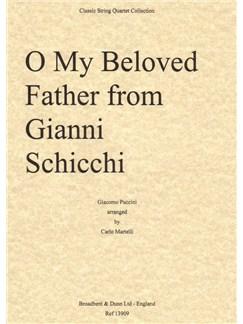 Giacomo Puccini: O Mio Babbino Caro (O My Beloved Father) from Gianni Schicci (Score) Books | String Quartet