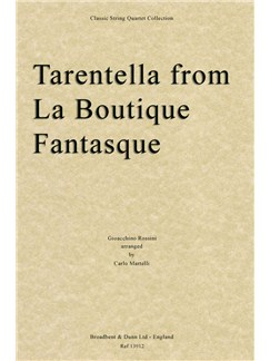 Gioacchino Rossini: Tarantella (La Boutique Fantasque) - Score Books | String Quartet