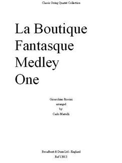 Gioacchino Rossini: La Boutique Fantasque Medley One (Full Score) Books | String Quartet