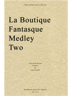 Gioacchino Rossini: La Boutique Fantasque - Medley Two (Score) Books | String Quartet