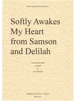 Camille Saint-Saëns: Softly Awakes My Heart (Samson And Delilah) - String Quartet Parts Books | String Quartet