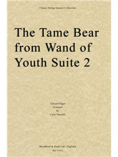 The Tame Bear From Wand Of Youth Suite Two (Parts) Books | String Quartet