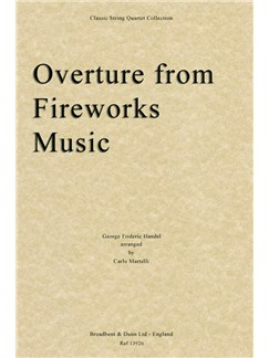 G. F. Handel: Overture From Music For The Royal Fireworks (Arr. Carlo Martelli) - Parts Books | String Quartet