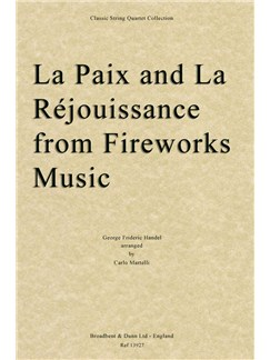 La Paix And La Réjouissance From Music For The Royal Fireworks (Score) Books | String Quartet