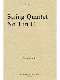 Carlo Martelli: String Quartet No. 1 In C Op. 1 (Score/Parts) Books | String Quartet
