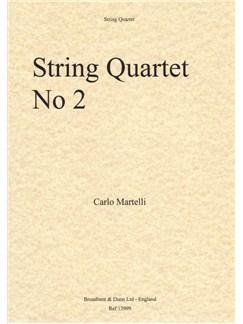 Carlo Martelli: String Quartet No.2 Op.2 Books | String Quartet